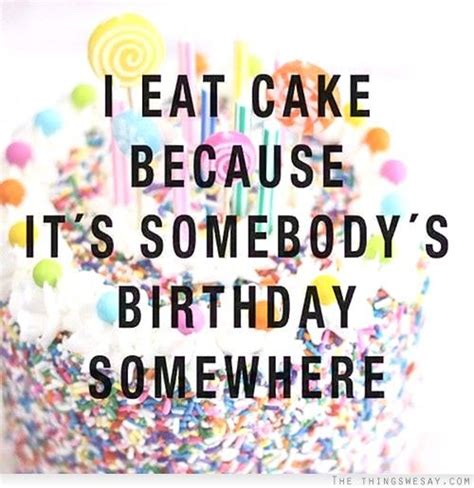 random thoughts its my birthday aaron cake 44 best images about quote s on pinterest