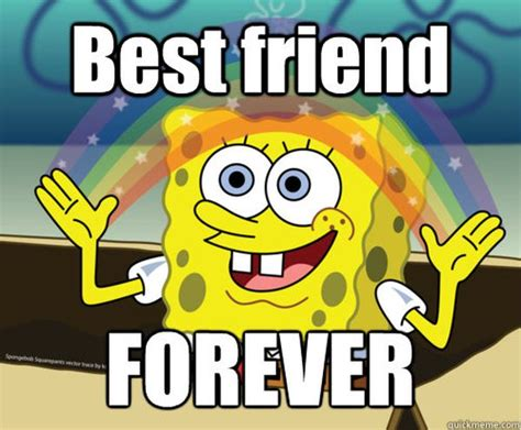 Bff Meme - best friend memes to keep your friendship strong