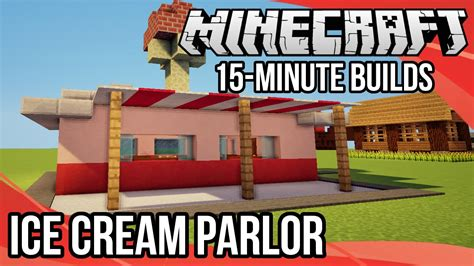 minecraft  minute builds ice cream parlor youtube