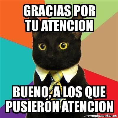 imagenes de los minions que digan gracias por su atencion meme business cat gracias por tu atencion bueno a los