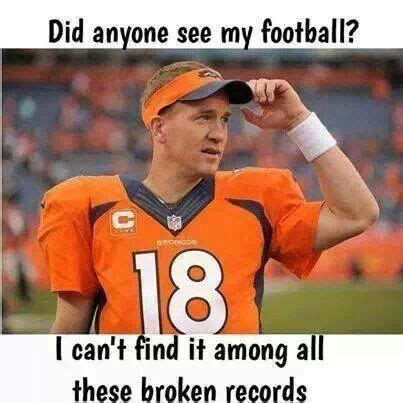 Funny Peyton Manning Memes - 564 best football images on pinterest american football