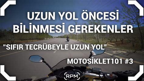 motosiklet ile uzun yol hakkinda bilinmesi gerekenler