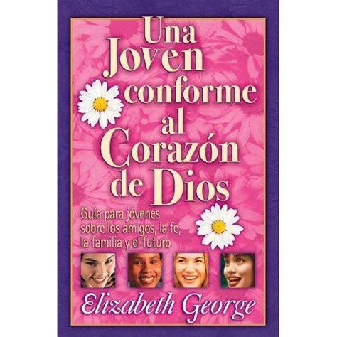 gratis libro e una duda razonable bolsillo para descargar ahora una joven conforme al corazon de dios elizabeth george cosas para ponerme