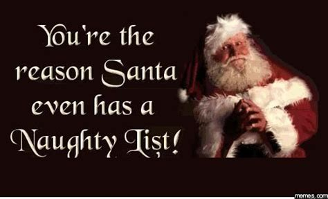 Naughty Christmas Memes - home memes com