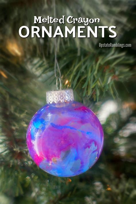 melted crayon ornaments easy diy holiday craft upstate