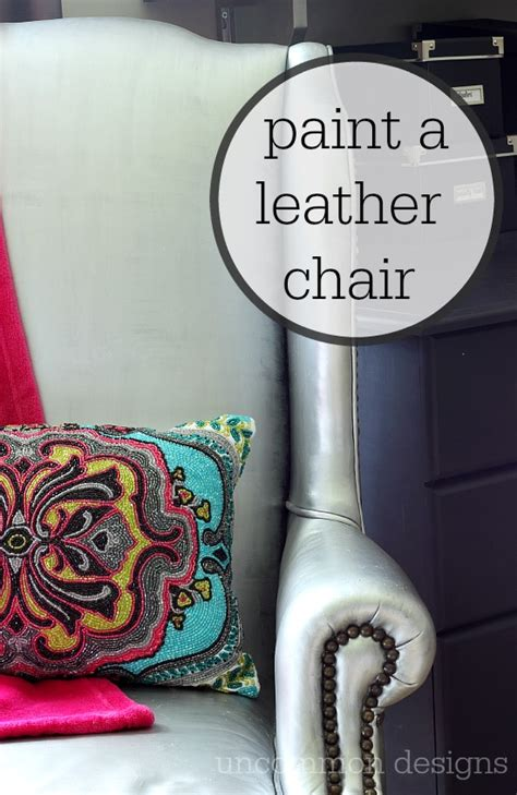 How To Paint A Leather by Painting A Leather Chair Yes I Did Uncommon Designs