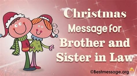 lovely merry christmas messages  brother  sister  law