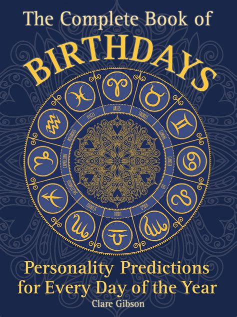 the complete novels of the complete book of birthdays personality predictions for every day of the yea 9781577151319