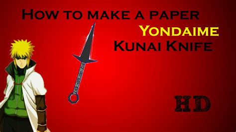 How To Make A Kunai With Paper - how to make a paper yondaime kunai tutorial