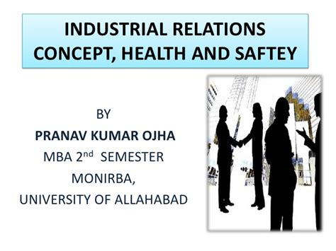 Industrial Relations Notes For Mba Students by Industrial Relations Health Safety