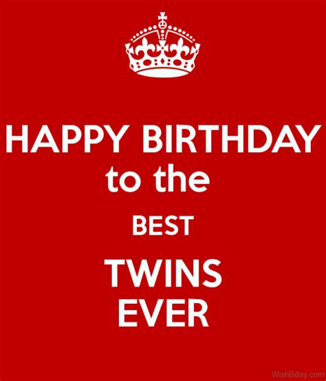 Happy Birthday Wishes For The Best 21 Birthday Wishes For Twins