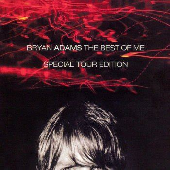 download mp3 full album bryan adams the best of me special tour edition by bryan adams album