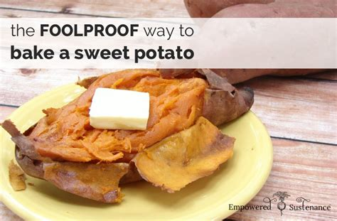 how to bake a perfect sweet potato the freckled foodie the foolproof way to bake a sweet potato perfectly