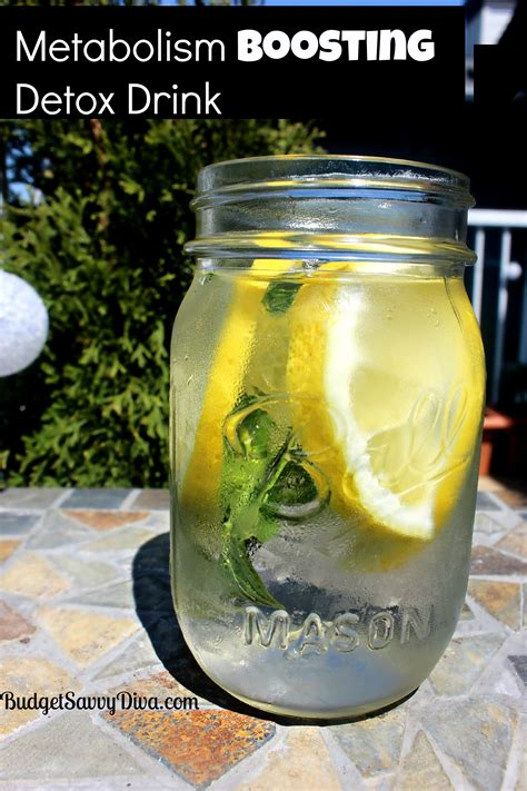 Water Detox Drink by Metabolism Boosting Detox Drink Recipe Budget Savvy