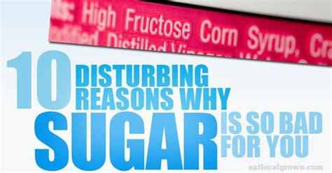 7 Reasons Why Is Horrible by 10 Disturbing Reasons Why Sugar Is Bad For You The