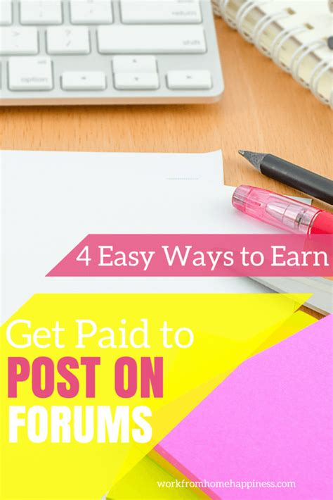 Work Online From Home And Get Paid - get paid to post on forums 4 easy ways to earn