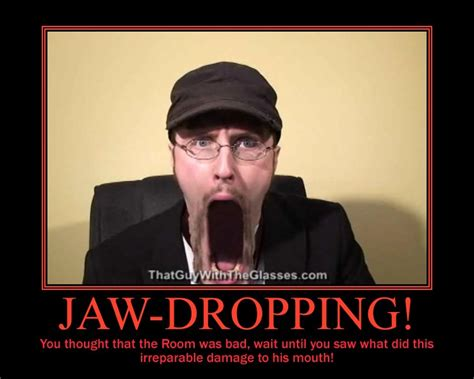 Jaw Drop Meme - image 187215 doug walker know your meme