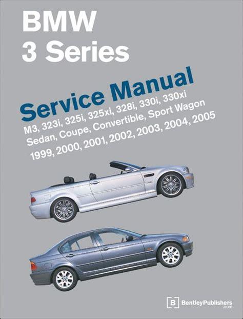 bmw 3 series e46 service manual 19992005 favu bmw bmw e46 and sedans