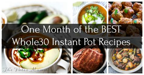 30 day whole food instant pot challenge top 100 whole food instant pot recipes whole food approved fast and easy electric pressure cooker recipes books one month of the best whole30 instant pot recipes the