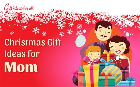 good christmas gifts for mom choosing good christmas gifts for mom an essential list