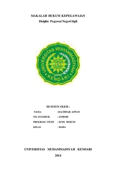 Hukum Kepegawaian Di Indonesia Eds 2 makalah hukum kepegawaian disiplin pegawai negeri umk