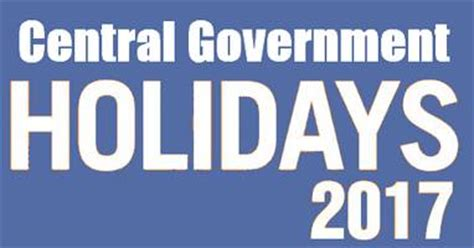 Calendar 2018 Dopt Central Government Holidays List 2017 Closed And Restricted