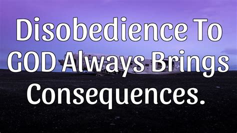 The Sins Of Scripture disobedience always brings consequences