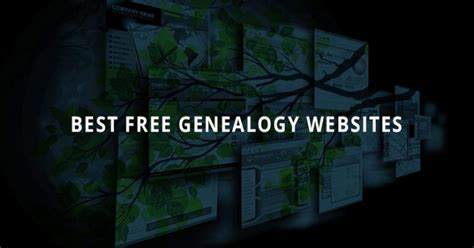 Best Website To Find For Free The Best Free Genealogy And Resources