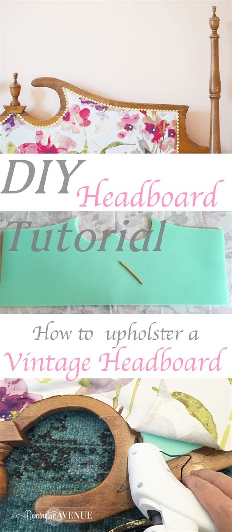 diy vintage headboard upholstered vintage headboard tutorial remington avenue