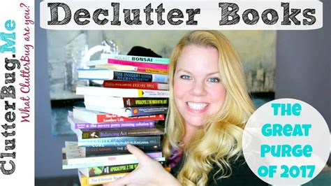 minimalism your declutter journey starts here books declutter books with me great purge 2017 clutterbug me