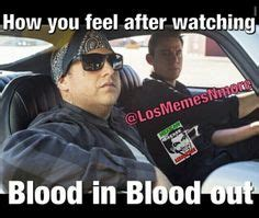 Blood In Blood Out Memes - there s always an appropriate step brothers meme for every occasion funny stuff pinterest