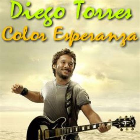 color esperanza lyrics color esperanza lyrics and by diego torres
