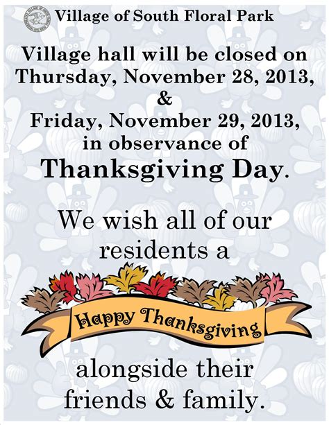 Village Hall Will Be Closed For Thanksgiving Holiday The Incorporated Village Of South Floral Park Closure Flyer Template