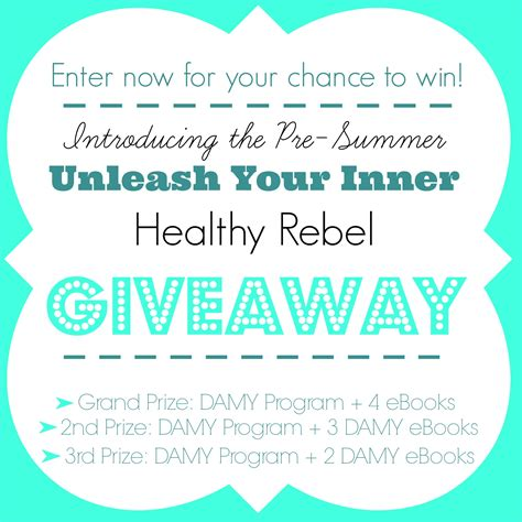 Healthy Giveaway - unleash your inner healthy rebel giveaway