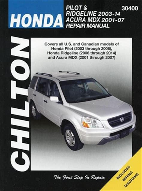 motor auto repair manual 2008 honda ridgeline lane departure warning honda pilot ridgeline 2003 2012 acura mdx repair manual 2001 2007 chilton 30400