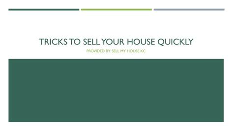 need to sell house quickly ppt tricks to sell your house quickly powerpoint presentation id 7393989