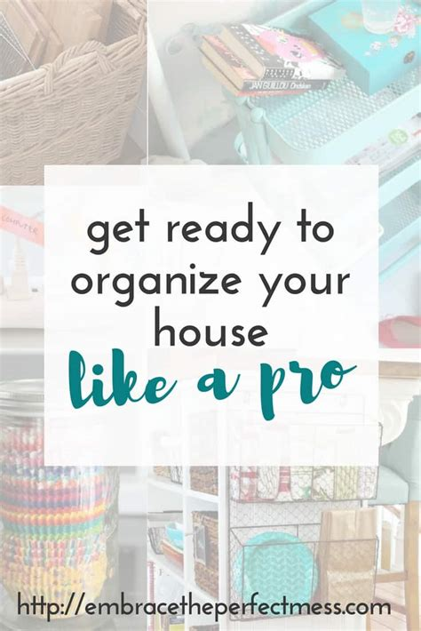 organize my house how to organize your house make life simpler embrace