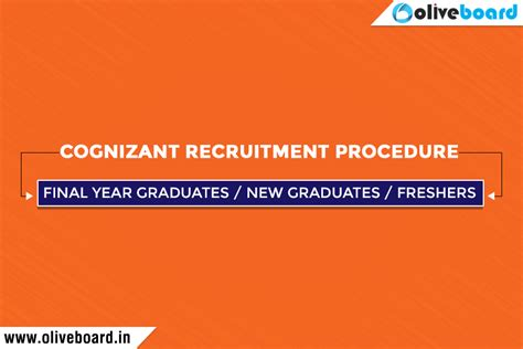 Cognizant Recruitment For Mba Freshers by Cognizant Recruitment Procedure Year Graduates