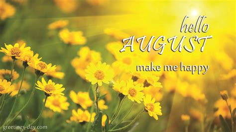 hello august images hello august make me happy pictures photos and images