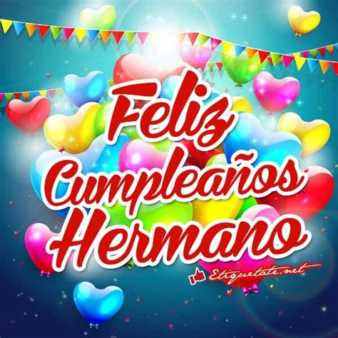 imagenes de happy birthday para un hermano 38 best brother images on pinterest happy birthday