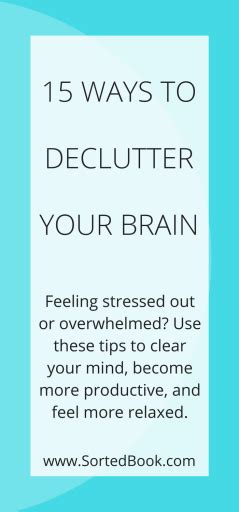 15 Ways To Declutter Your Mind by 15 Ways To Declutter Your Brain Sorted