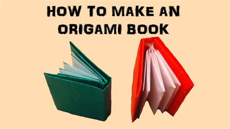 How To Fold Paper Into A Book - how to make an origami book
