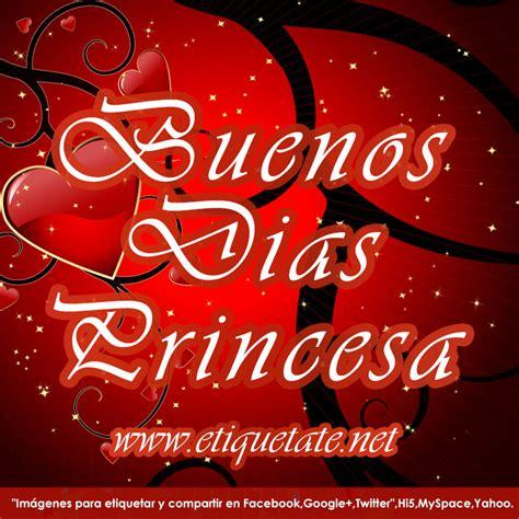 imagenes de amor buenos dias princesa imagenes buenos dias princesa newhairstylesformen2014 com