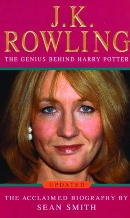 biography books about jk rowling j k rowling a biography by sean smith reviews