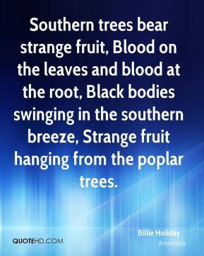black bodies swinging in the southern breeze billie holiday quotes quotehd