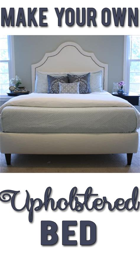 make your own bed headboard diy upholstered headboard tutorial