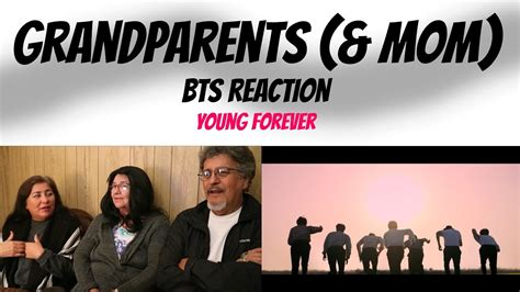 free download mp3 bts young forever grandparents mom react bts young forever reaction k mv