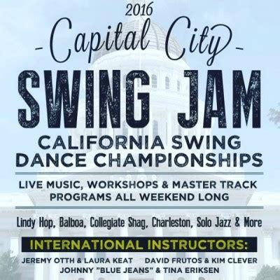 capital swing dance capital city swing jam california swing dance