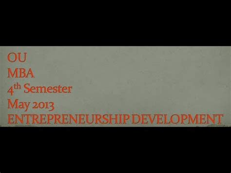 Mba Results 2013 Ou 4th Sem by Ou Mba 4th Semester Entrepreneurship Development May 2013