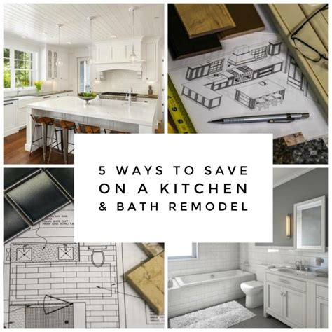 how to save money on a bathroom remodel 5 easy ways to save money on kitchen bathroom remodels